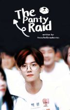The Panty Raid (Short Story) [RoomMate #2: BaekYeon Fanfict]♀♂ by OreosAndStrawberries