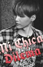 Mi chica dilema | Yoongi by Jade_Wide99