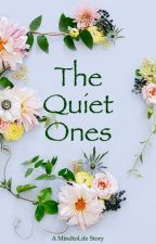 The Quiet Ones by MindtoLife