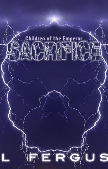 Children of the Emperor: Sacrifice