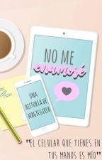 ¡NO ME ENAMORARÉ! by MagicGirlB