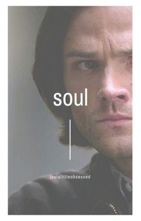 Soul //supernatural\\ by justalittleobsessed
