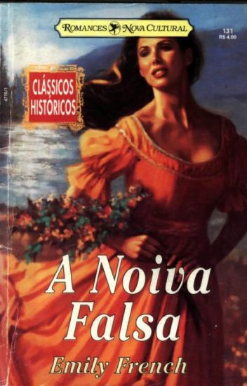 A Noiva Falsa - Emily French
