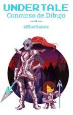 Undertale: Concurso de Dibujos by xBlueSansx