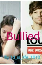 Bullied (Louis Tomlison Love Story) by weird_lover_1