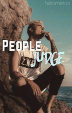 People judge / J.C - K.L (Jian) by hellometoo