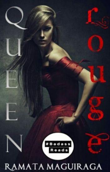 Queen Rouge  ✔  #BadassReads  2fab4reads 