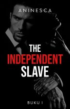 The Independent Slave by Aninesca_