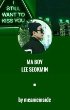 ☆ Ma Boy [Lee Seokmin] ☆ by meanieinside