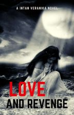 Love And Revenge by oktober3110