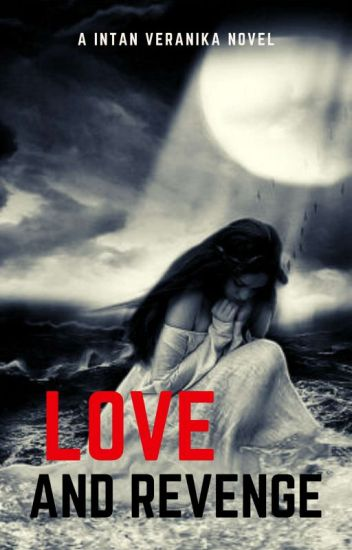 Love And Revenge (END)