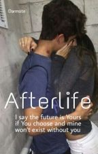 Afterlife [Kean's Story] by darmsite