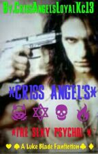 """CRISS ANGEL'S "" *THE SEXY PSYCHO! by CrissAngelsLoyalKc13"