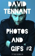 David Tennant Photos and Gifs: Book 2 by HipsterTennant