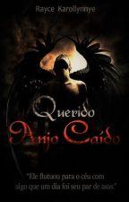 Querido Anjo Caído by Raycek23