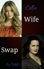 Cullen Wife Swap (ON HOLD) by Twilight_PLL_Lovatic