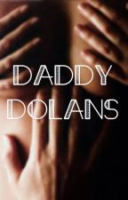 Daddy Dolans  by suckingoutdolan
