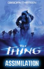 The Thing 3: Assimilation (A Fan Fiction) by Sean_A_Lusher