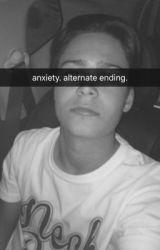 Anxiety // Alternate Ending // Jakob Delgado by jakobd_ethank