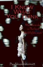 I Know What You Think by Alexandraferina23