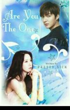 Are You The One? (On Going) by pretty_sick