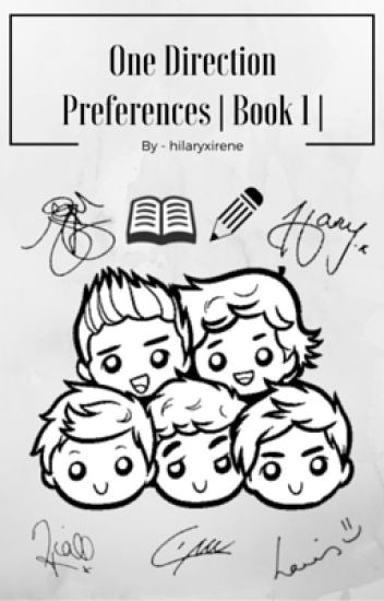 One Direction Preferences |Book 1| {COMPLETED}