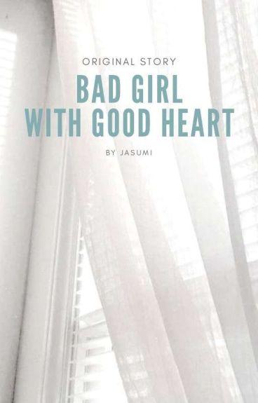 # BAD GIRL #
