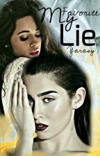 My Favorite Lie (Camren) by Yarasy