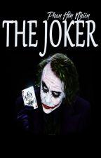 The Joker - Phan Hồn Nhiên by PhogLinh