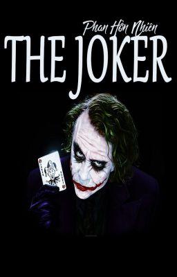 The Joker - Phan Hồn Nhiên