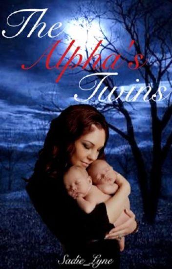 The Alpha's twins