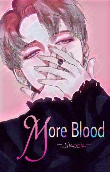 More Blood -Jikook-✔