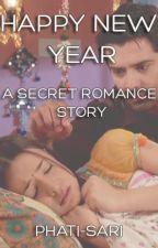 Happy New Year (IPKKND Secret Romance #1) (aka Our Secret) by phatisari