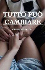 Tutto Può Cambiare by _ceneredivita_