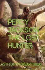 Percy Jackson The Lost Hunter by LastFightForEarth