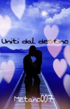 Uniti dal destino ||Metano007|| by _sakura002