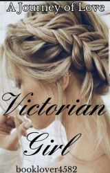 Victorian Girl by booklover4582