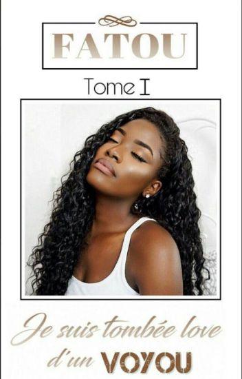 《 [1] Fatou - Je Suis Tombée Love D'un Voyou 》 EN RÉÉCRITURE