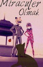Miraculer Olmak by Mianna-sama