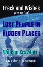 Lost People, Hidden Places by BillRuesch