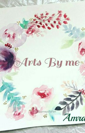 Arts By Me by Amrah100