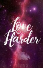 Love Harder [18+] by purplemegx