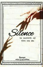 Silence  by aaaLLeeNNaaa
