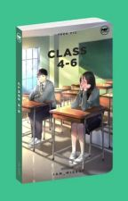 Class 4-6 - Book 1 (PUBLISHED ON POP FICTION 2018) by iam_MissA
