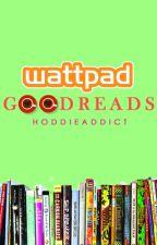 Wattpad Goodreads *Editing* by hoddieaddict