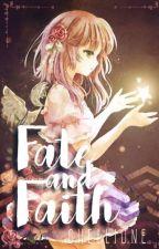 Fate and Faith by Chellionie