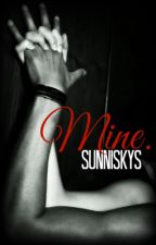 Mine. (a J & D Short Story) (18+ ONLY) by SunniSkys
