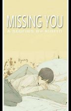 Missing You by RinRin9