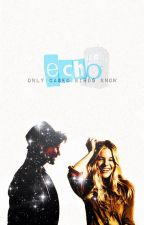 Echo ~A Matt Smith/Doctor Who Fan fiction~ by onlycagedbirdsknow