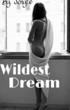 Wildest Dream by Jenyfio